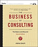 The Business of Consulting, (CD-ROM Included)