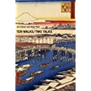 Ten Walks/Two Talks