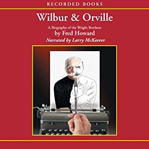 Wilbur and Orville Audiobook