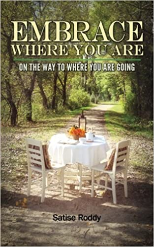 Read Embrace Where You Are: On the Way to Where You Are Going PDF, azw (Kindle), ePub, doc, mobi