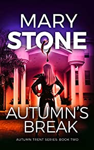 Autumn's Break (Autumn Trent FBI Mystery Series Boo