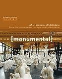 Monumental, Semestriel 1, Juin 2 : L'objet monument historique : Protection, conservation, restauration et présentation