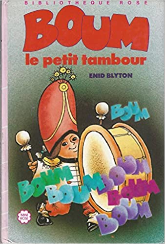 Amazon Fr Boum Le Petit Tambour Bibliotheque Rose