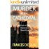 Murder at the Cathedral: An Exham on Sea Mystery (Exham on Sea Mysteries Book 4)