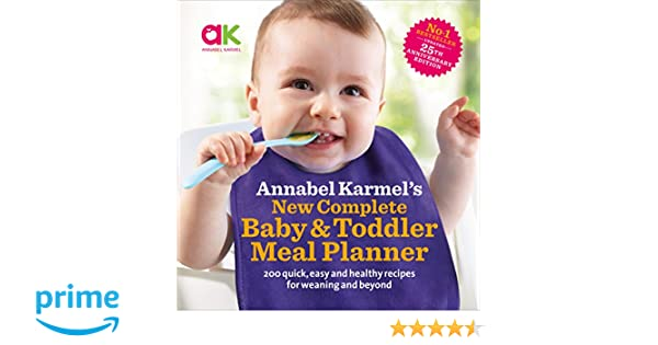 Annabel Karmels New Complete Baby & Toddler Meal Planner - 25th Edition: Amazon.es: Annabel Karmel: Libros en idiomas extranjeros
