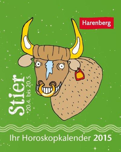 Stier Mini-Sternzeichenkalender 2015: Ihr Horoskopkalender