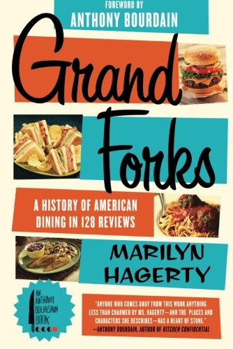 Grand Forks: A History of American Dining in 128 Reviews cover