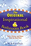 The Original Inspirational Bathroom Book, W. B. Freeman, 0446698121