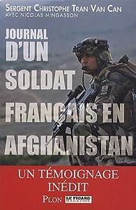 Journal d'un soldat français en Afghanistan par Christophe Tran Van Can