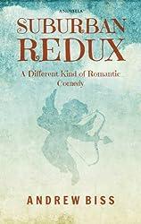 Suburban Redux: A Novella