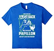 Dog Breed Papillon Funny T-shirts for Dog lovers
