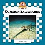 Common Sawsharks (Sharks Set II)