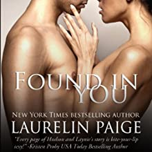 Found in You Audiobook by Laurelin Paige Narrated by Carly Robins