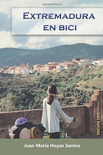 Descargar Libro Extremadura En Bici Juan Maria Hoyas Santos