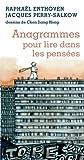 anagrammes pour lire dans les pensees french edition