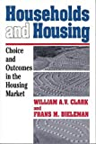 Households and Housing: Choice and Outcomes in