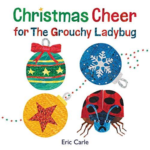 - Christmas Cheer for The Grouchy Ladybug
