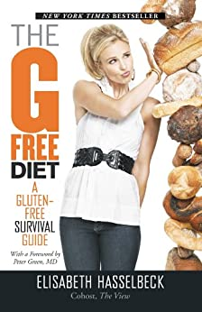 The G-Free Diet: A Gluten-Free Survival Guide by [Hasselbeck, Elisabeth]