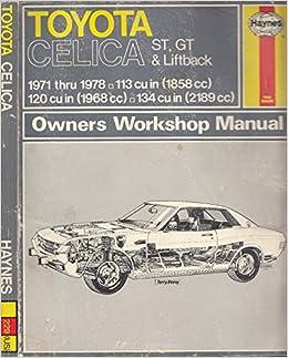 Toyota Celica St, GT and Liftback, 1971-78 Owner's Workshop