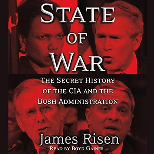 State of War: The Secret History of the CIA and the Bush Administration Audiobook [Free Download by Trial] thumbnail