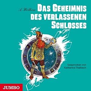 Das Geheimnis des verlassenen Schlosses (Smaragdenstadt 6) Hörbuch