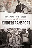Escaping the Nazis on the Kindertransport (Encounter: Narrative Nonfiction Stories)