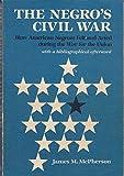The Negro's Civil War 9780252009495