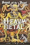 img - for Sound of the Beast: The Complete Headbanging History of Heavy Metal book / textbook / text book