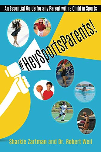 #HeySportsParents: An Essential Guide for any Parent with a Child in Sports