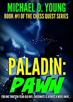 Paladin: Pawn (Chess Quest Book 1) by [Young, Michael D.]