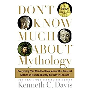 Don't Know Much About Mythology Audiobook