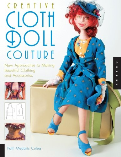 Creative Cloth Doll Couture: New Approaches to Making for sale  Delivered anywhere in USA