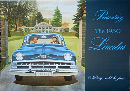 - 1950 LINCOLN PASSENGER CARS COLOR DEALERSHIP SALES BROCHURE - Includes Sport Sedan and 6-Passenger Coupe, Cosmopolitan Convertible, Cosmopolitan 6-Passenger Coupe