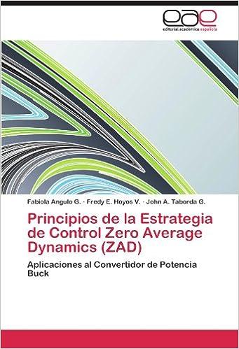 Principios de la Estrategia de Control Zero Average Dynamics
