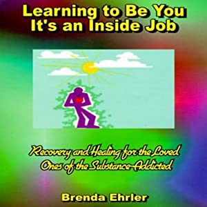 Learning to Be You, It's an Inside Job Audiobook