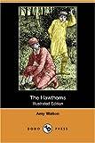 The Hawthorns, Amy Walton, 1406583324