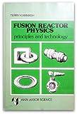 Fusion Reactor Physics, Terry Kammash, 0250400766