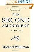 #1: The Second Amendment: A Biography