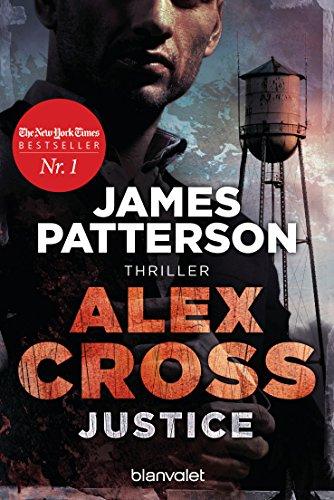 Justice - Alex Cross 22: Thriller (German Edition)