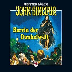 Herrin der Dunkelwelt (John Sinclair 76)