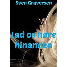 Lad os høre hinanden (Danish Edition)