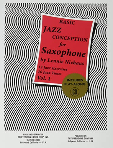 Basic Jazz Conception for Saxophone, Vol. 1: 12 Jazz Exercises; 10 Jazz Tunes (w/CD)