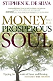 img - for Money and the Prosperous Soul: Tipping the Scales of Favor and Blessing book / textbook / text book
