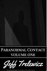 Paranormal Contact Volume 1: Phoenix Kindle Edition
