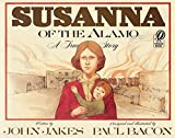 Susanna of the Alamo: A True Story