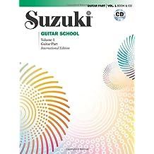 Suzuki Guitar School, Vol 1: Guitar Part, Book and CD