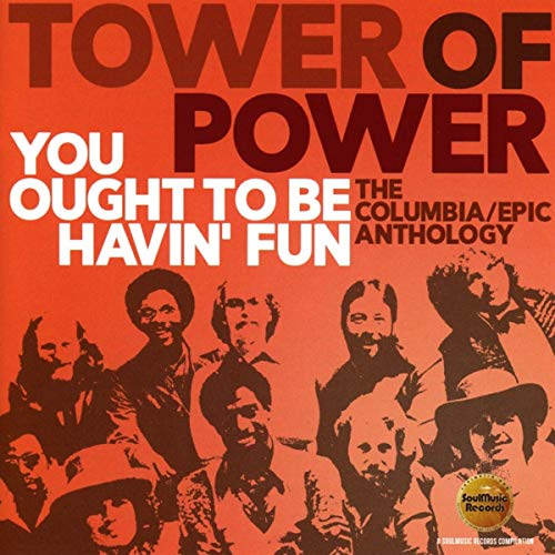 You Ought To Be Havin Fun: Columbia / Epic Anthology