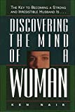 Discovering the Mind of a Woman: The Key to