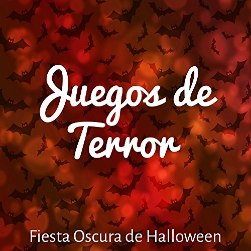 Juegos de Terror - Fiesta Oscura de Halloween con Sonidos de Miedo Instrumentales -