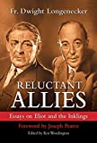 Reluctant Allies: Essays on Eliot and the Inklings